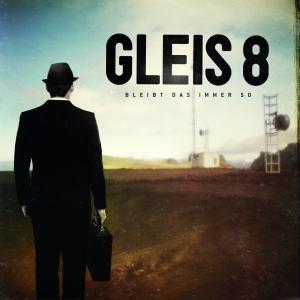 Gleis-8-Bleibt-Das-Immer-So-Cover