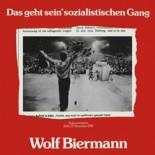Wolf Biermann - Das geht sein' sozialistischen Gang - 1977