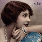Falk - Mama - 2014
