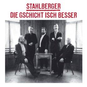 Stahlberger_Die_Gschicht_isch_besser